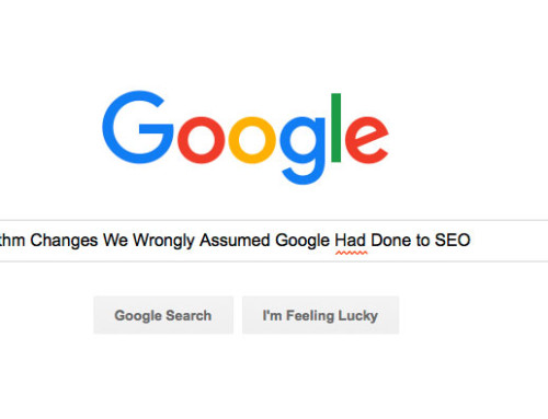 Algorithm Changes We Wrongly Assumed Google Had Done to SEO